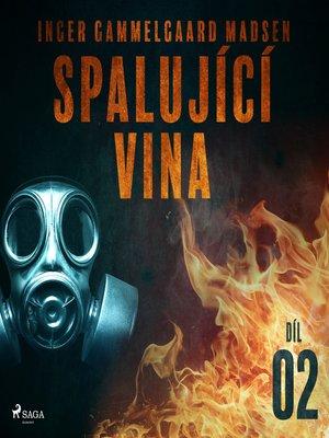 cover image of Spalující vina--Díl 2