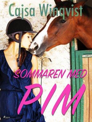 cover image of Sommaren med Pim