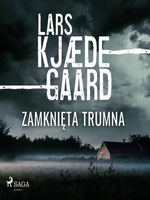 cover image of Zamknięta trumna