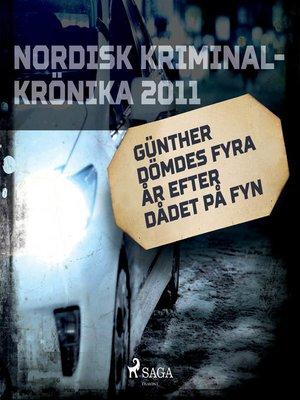 cover image of Günther dömdes fyra år efter dådet på Fyn