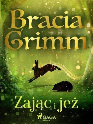 cover image of Zając i jeż