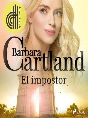 cover image of El impostor (La Colección Eterna de Barbara Cartland 2)