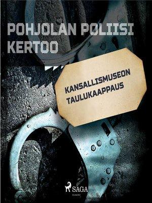 cover image of Kansallismuseon taulukaappaus