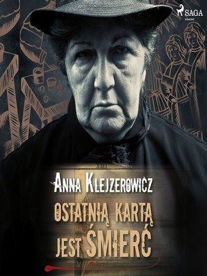 cover image of Ostatnią kartą jest śmierć