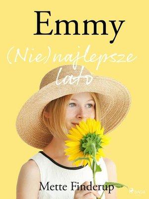 cover image of Emmy 3--(Nie)najlepsze lato