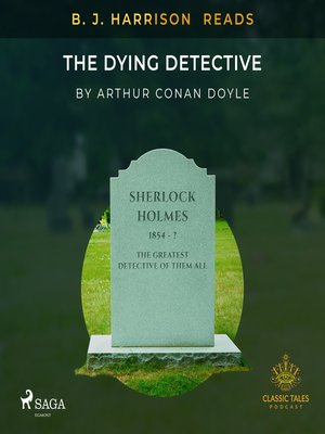 cover image of B. J. Harrison Reads the Dying Detective