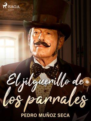 cover image of El jilguerillo de los parrales