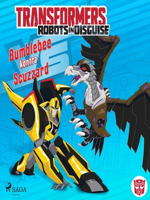 cover image of Transformers – Robots in Disguise – Bumblebee kontra Scuzzard
