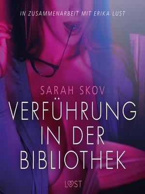 cover image of Verführung in der Bibliothek