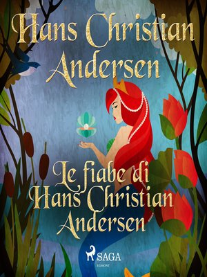 cover image of Le fiabe di Hans Christian Andersen