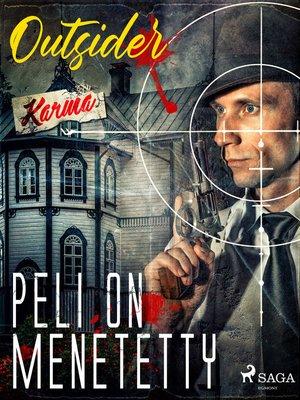 cover image of Peli on menetetty