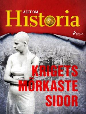 cover image of Krigets mörkaste sidor