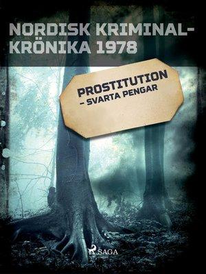 cover image of Prostitution – svarta pengar