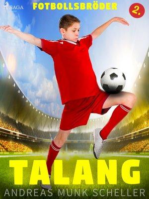 cover image of Fotbollsbröder 2--Talang