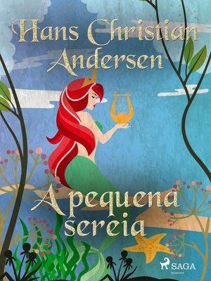 cover image of A pequena sereia