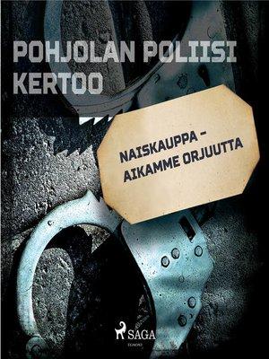 cover image of Naiskauppa – aikamme orjuutta