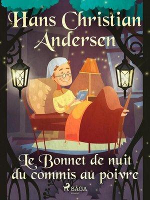 cover image of Le Bonnet de nuit du commis au poivre