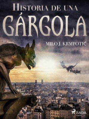 cover image of Historia de una gárgola