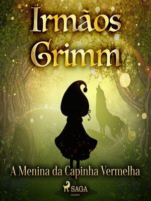 cover image of A Menina da Capinha Vermelha