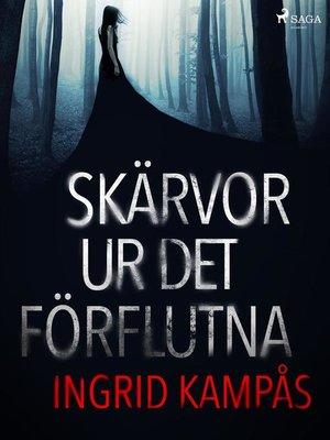 cover image of Skärvor ur det förflutna