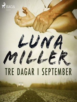 cover image of Tre dagar i september