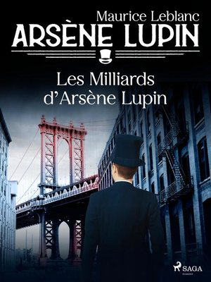 cover image of Arsène Lupin — Les Milliards d'Arsène Lupin