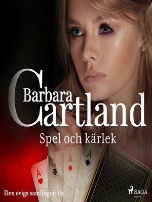 cover image of Spel och kärlek
