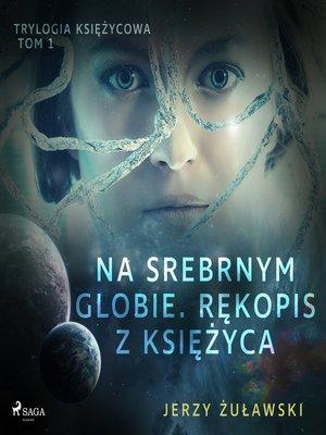 cover image of Trylogia księżycowa 1
