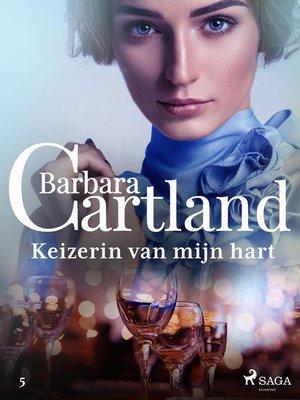 cover image of Keizerin van mijn Hart