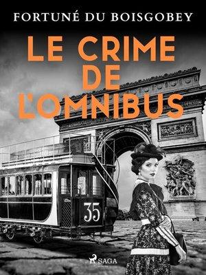 cover image of Le Crime de l'Omnibus