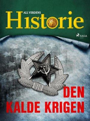 cover image of Den kalde krigen