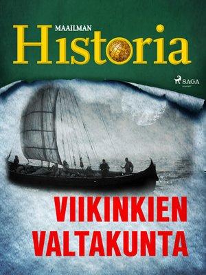 cover image of Viikinkien valtakunta
