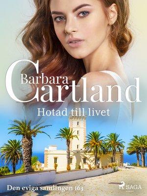 cover image of Hotad till livet