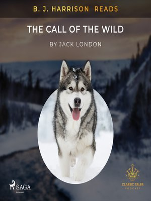 cover image of B. J. Harrison Reads the Call of the Wild