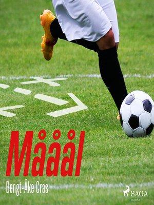 cover image of Mååål