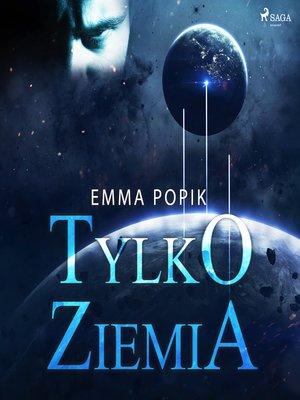 cover image of Tylko ziemia