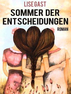 cover image of Sommer der Entscheidungen