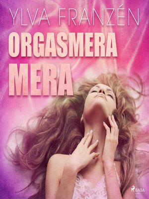 cover image of Orgasmera mera