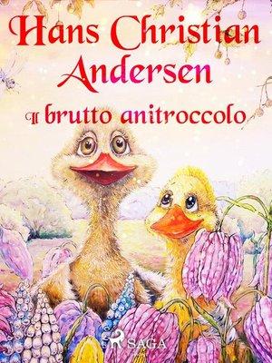 cover image of Il brutto anitroccolo