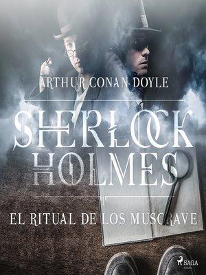 cover image of El ritual de los Musgrave--Dramatizado