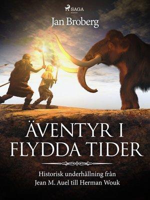 cover image of Äventyr i flydda tider