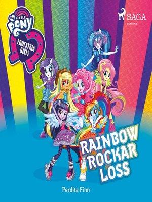cover image of Equestria Girls--Rainbow rockar loss