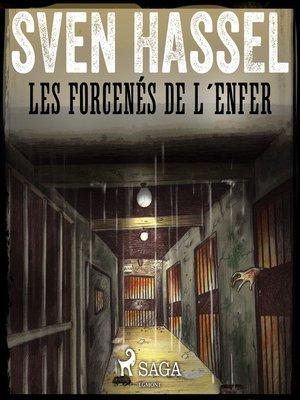 cover image of Les Forcenés de l'enfer