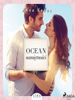 cover image of Ocean namiętności