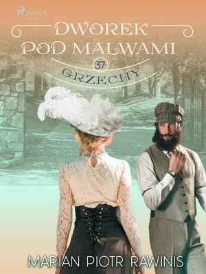 cover image of Dworek pod Malwami 37--Grzechy