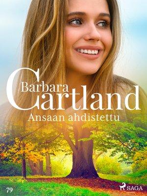 cover image of Ansaan ahdistettu