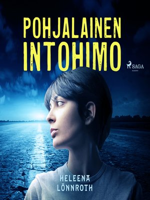 cover image of Pohjalainen intohimo