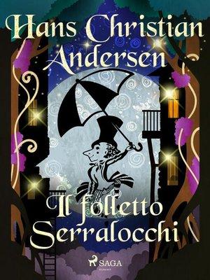 cover image of Il folletto Serralocchi