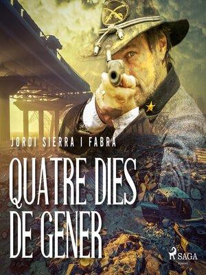 cover image of Quatre dies de gener