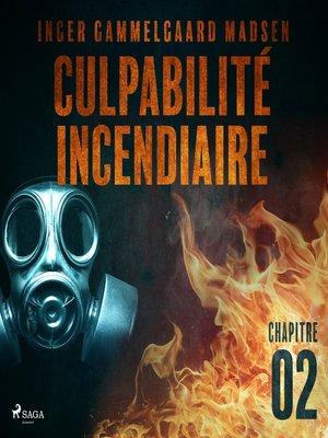 cover image of Culpabilité incendiaire--Chapitre 2